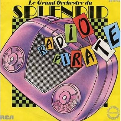 le-grand-orchestre-du-splendid-radio-pirate