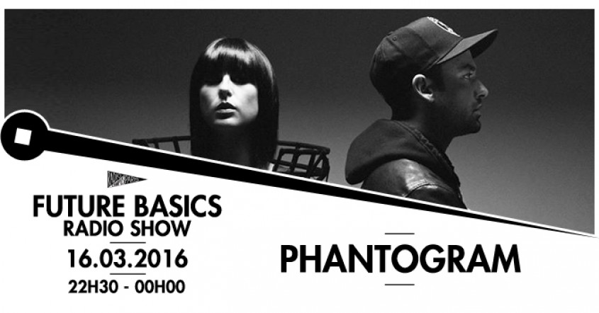 FUTURE BASICS : PHANTOGRAM // 16.03.16
