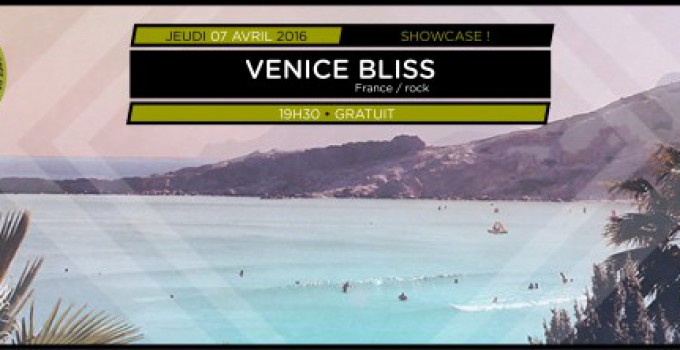 Showcases Balades Sonores – Venice Bliss // 14.04.2016