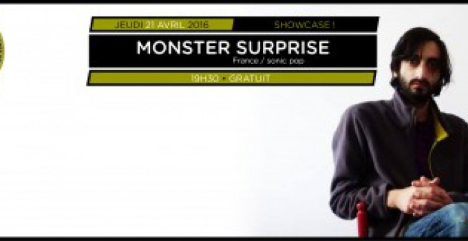 Showcases Balades Sonores – Monster Surprise // 12.05.16