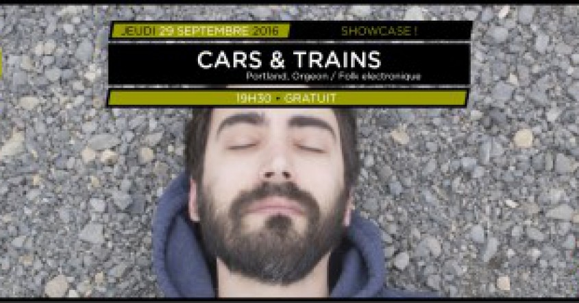 Showcases Balades Sonores – Cars & Trains // 06.10.16