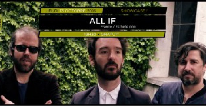 Showcases Balades Sonores – All If // 13.10.16