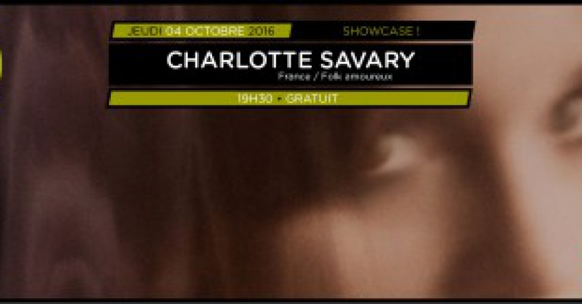 Showcases Balades Sonores – Charlotte Savary // 06.10.16