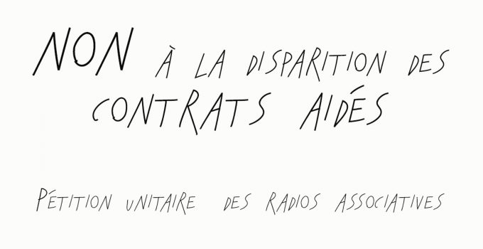 Disparition Contrats aidés : Pétition des radios associatives !