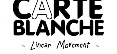 Carte Blanche – Linear Movement // 10.03.18