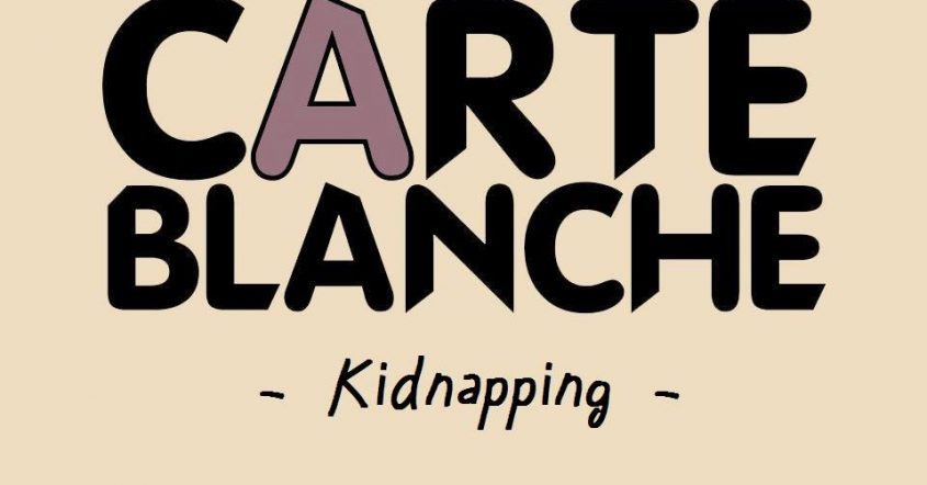 Carte Blanche : Kidnapping // 28.04.18