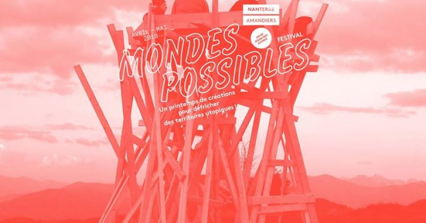 2068, Monde des possibles – En direct des Amandiers // 12.05.18