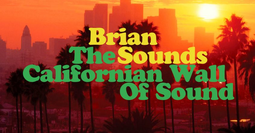 La Ligue des Albums Incompris : Brian Sounds // 09.02.19